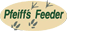 Pfeiffs Feeder